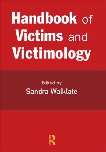 Handbook of Victims and Victimology