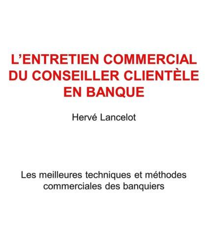 L'Entretien Commercial du Conseiller...