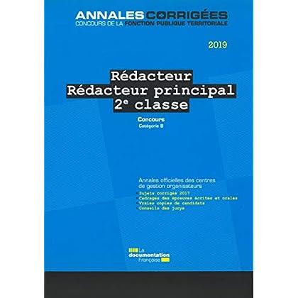 Rédacteur - Rédacteur principal 2e classe : Concours externe, interne et 3e concours catégorie B