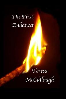 The First Enhancer (English Edition) von [McCullough, Teresa]
