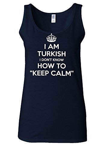 I'm Turkish I Don't Know Keep Calm NOVELTY White Women Vest Tank Top Bleu Foncé