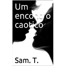 Um encontro caotico (Portuguese Edition)