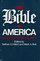 The Bible in America: Essays in Cultural History