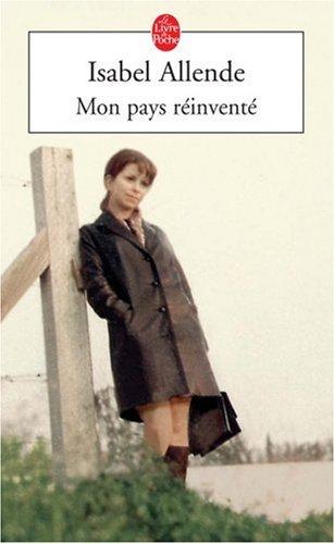 Mon pays réinventé par Isabel Allende