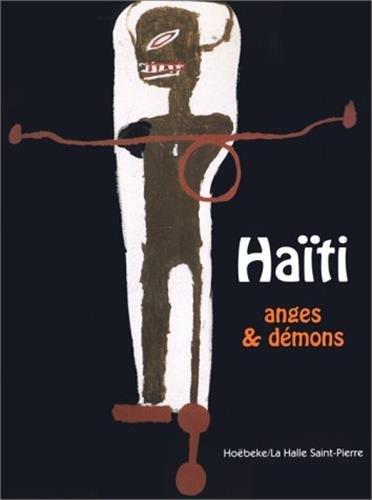 Haïti, Anges et démons