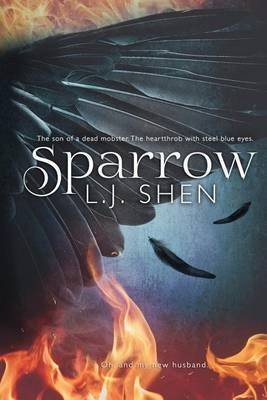 [Sparrow] (By (author) L J Shen) [published: March, 2016]
