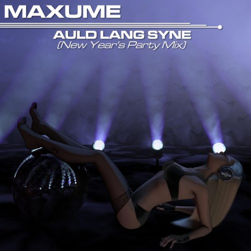Auld Lang Syne (New Year's Party Mix)