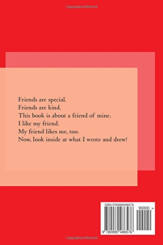 A Book About My Friend: A Child's Creation