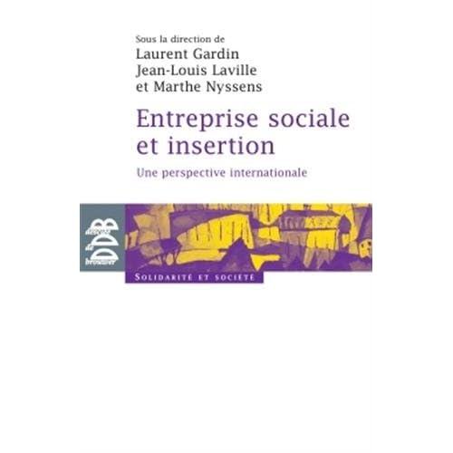 Entreprise sociale et insertion: Une perspective internationale