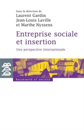 Entreprise sociale et insertion: Une perspective internationale