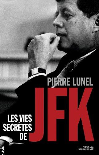 Les Vies secrtes de JFK