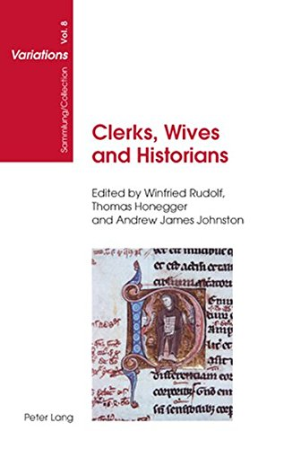 Clerks, Wives and Historians: Essays on Medieval English Language and Literature (Sammlung/Collection Variations, Band 8)
