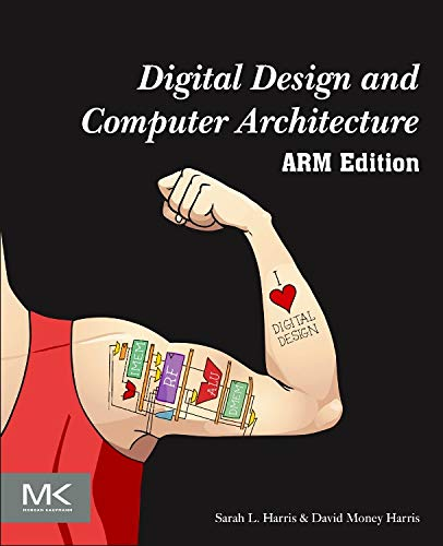 Digital Design and Computer Architecture: ARM Edition - System With Design Vhdl Digital