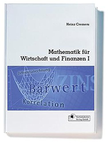 Mathematik für Wirtschaft und Finanzen I: Analytik