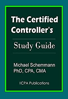 The Certified Controller's Study Guide by [Schemmann, Michael]