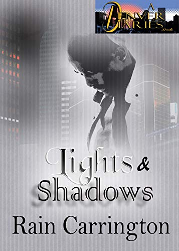 Lights and Shadows (Denver Diaries Book 6) (English Edition) eBook ...