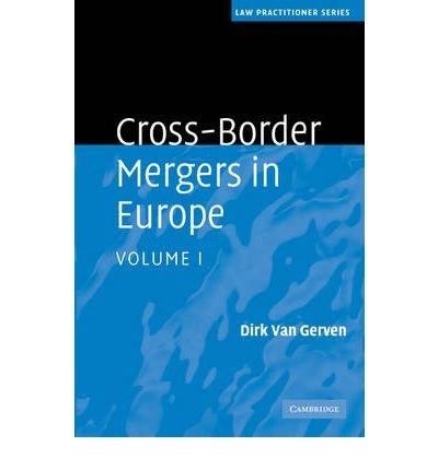 [(Cross-border Mergers in Europe )] [Author: Dirk Van Gerven] [Apr-2010]