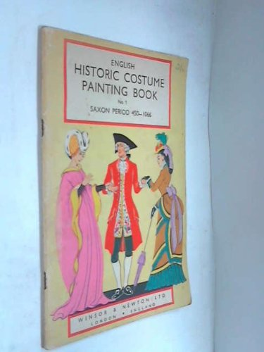 English Historic Costume Painting Book No 1 Saxon Period 450-1066