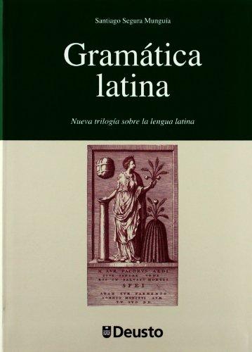 Gramatica latina (Letras) por Santiago Segura Munguia