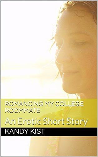 Sorry, college roommate erotic stories
