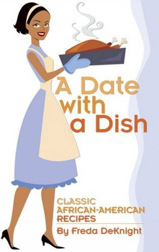 A Date with a Dish: Classic African-American Recipes Alte Oyster