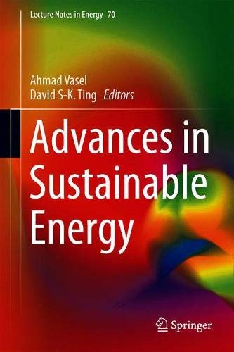 Advances in Sustainable Energy (Lecture Notes in Energy, Band 70)