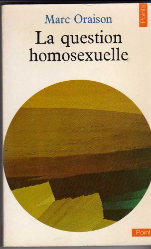 La question homosexuelle