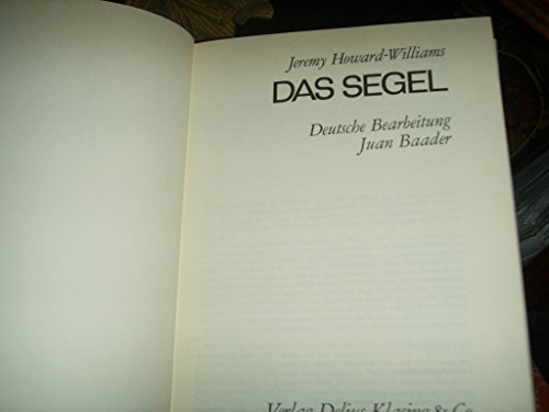 Das Segel. Deutsche Bearbeitung von Juan Baader