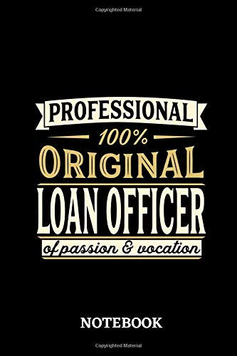 Professional Original Loan Officer Notebook of Passion and Vocation: 6x9 inches - 110 lined pages • Perfect Office Job Utility • Gift, Present Idea - Dvd Lone Survivor