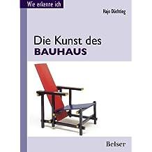 Die Kunst des Bauhaus