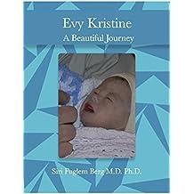 EVY KRISTINE: A Beautiful Journey (English Edition)