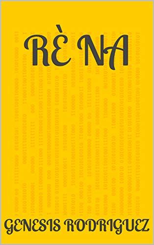 Rè na (Scots Gaelic Edition)