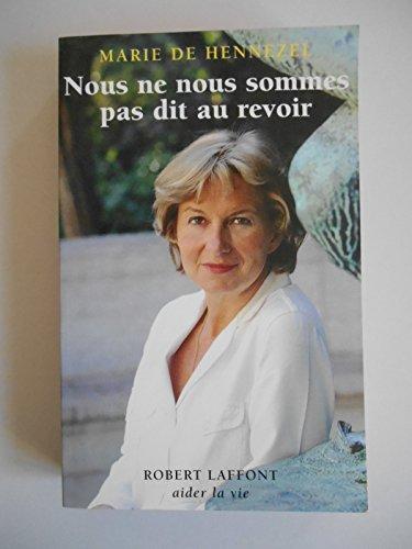 Nous Ne Nous Sommes Pas Dit Au Revoir [Pdf/ePub] eBook