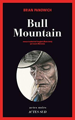 Bull Mountain (Actes noirs) par Brian Panowich