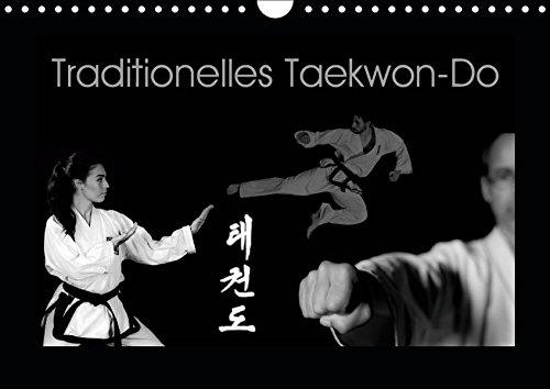 Traditionelles Taekwon-Do (Wandkalender 2019 DIN A4 quer): Taekwon-Do - Körper und Geist vereint (Monatskalender, 14 Seiten ) (CALVENDO Sport)