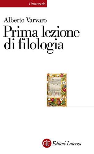 Prima lezione di filologia (Universale Laterza)