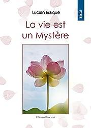 La Vie est un Mystère