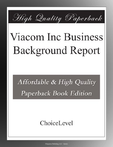 viacom-inc-business-background-report