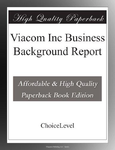 viacom-inc-business-background-report