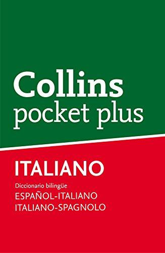 Diccionario Pocket Plus Italiano (Pocket Plus): Diccionario bilingüe Español-Italiano | Italiano-Spagnolo por Collins Collins