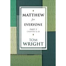 Matthew for Everyone - Part 2 Chapters 16-28