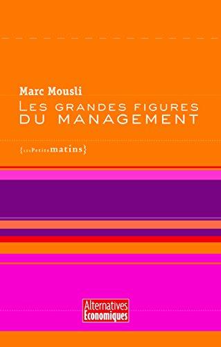 Livre gratuits en ligne Les grandes figures du management pdf, epub ebook