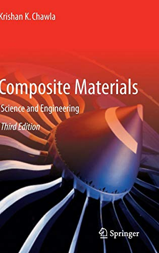 Composite Materials: Science and Engineering (Materials Research and Engineering) -