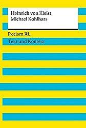 Michael Kohlhaas. Textausgabe mit Kommentar und Materialien: Reclam XL - Text und Kontext