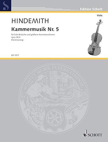 Kammermusik Nr. 5: Bratschen-Konzert. op. 36/4. Solo-Bratsche und größeres Kammerorchester. Klavierauszug mit Solostimme. (Edition Schott)