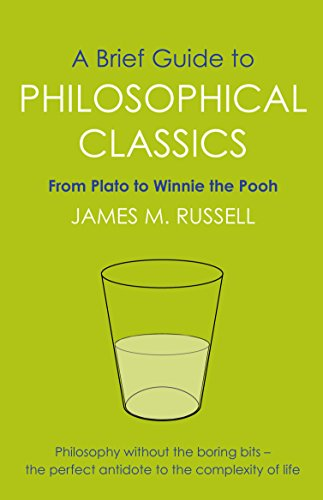 A Brief Guide to Philosophical Classics: From Plato to Winnie the Pooh (Brief Histories) - Pooh Jeans