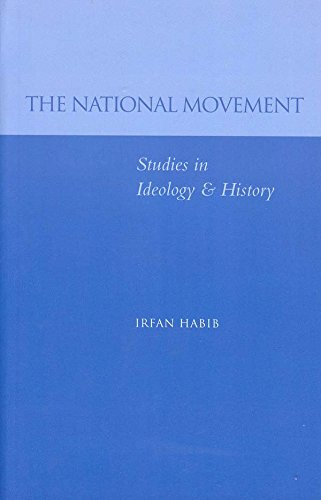 The National Movement: Studies in Ideology & History