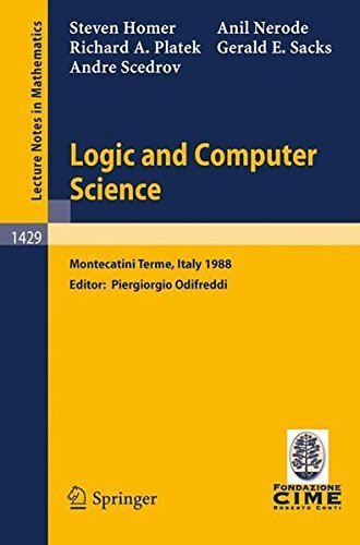 Logic and Computer Science: Lectures given at the 1st Session of the Centro Internazionale Matematico Estivo (C.I.M.E.) held at Montecatini Terme, ... 20-28, 1988 (Lecture Notes in Mathematics) by Steven Homer (2009-02-22)