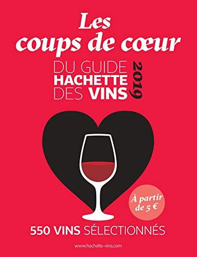 Guide Hachette des vins coups de coeur 2019 par Collectif