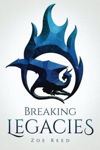 Breaking Legacies por Zoe Reed